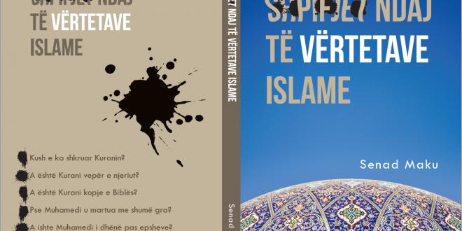 Shpifjet ndaj të vërtetave Islame – Senad Maku