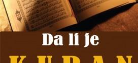Da li je Kuran djelo čovjeka ? – Senad Maku